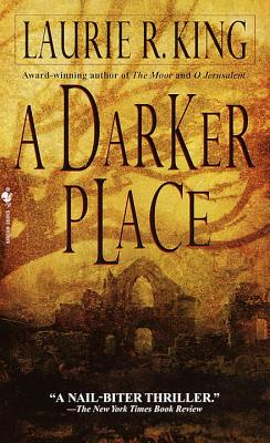 A Darker Place By King, Laurie R.
